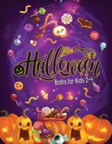 Halloween Books for Kids 2-4: Halloween charactor ghosts, vampire, werewolf, mummy haunted houses, pumpkins, monster For Fun