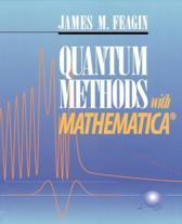 Quantum Methods with Mathematica (R)