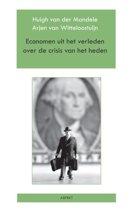 Boek cover Economen uit het verleden over de crisis van het heden van Arjen van Witteloostuijn
