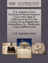 U.S. Supreme Court Transcript of Record Superior Court of the State of California in and for the County of Los Angeles and Farmer Bros. Co., Petitioners, V. Gay Lillefloren et al.