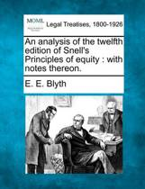 An Analysis of the Twelfth Edition of Snell's Principles of Equity
