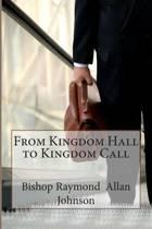 From Kingdom Hall to Kingdom Call