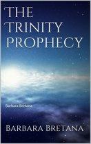 The Trinity Prophecy