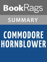 Commodore Hornblower by C. S. Forester Summary & Study Guide