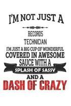 I'm Not Just A Records Technician