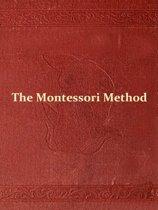 The Montessori Method [Illustrated]