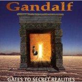 Gandalf: Gates To Secret Realities