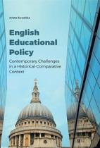 English Educational Policy - Contemporary Challenges in a Historical-Comparative Context