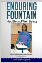 Enduring Fountain - Health and Well-being, Second edition