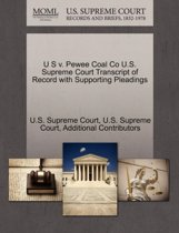 U S V. Pewee Coal Co U.S. Supreme Court Transcript of Record with Supporting Pleadings