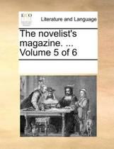 The Novelist's Magazine. ... Volume 5 of 6