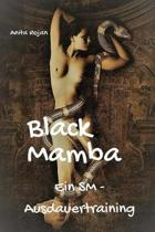Black Mamba - Ein SM - Ausdauertraining