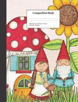 Composition Book Wide-Ruled Gnome Mushroom Sunflower: School Classroom Notebook
