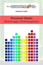 Precursori Sismici - Monitoraggio Elettromagnetico