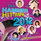 Der Hammer Hit-Mix 2012 - Schlager