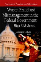 Waste, Fraud & Mismanagement in the Federal Government