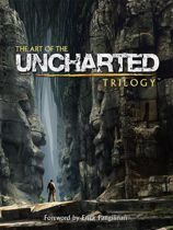 The Art of the Uncharted Trilogy Strategy Game Guide