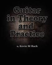 Guitar in Theory and Practice