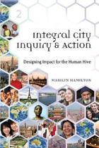 Integral City Inquiry & Action