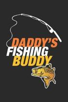 Daddy's Fishing Buddy: Son and Father Best Team Fisherman ruled Notebook 6x9 Inches - 120 lined pages for notes, drawings, formulas - Organiz