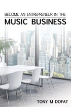 Become an Entrepreneur in the Music Business
