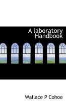 A Laboratory Handbook