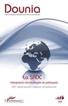 La SADC : intégration économique et prérequis