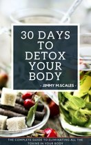 30 Days To Detox Your Body