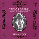 Carlos Gardel - The King Of Tango
