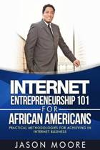Internet Entrepreneurship 101 for African Americans
