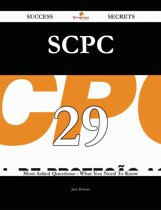 SCPC 29 Success Secrets - 29 Most Asked Questions On SCPC - What You Need To Know
