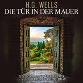 Die Tuer In Der Mauer / H.G. W