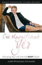 One Magnificent Yes!