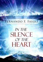 In the Silence of the Heart