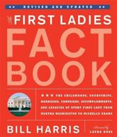 The First Ladies Fact Book, Revised And Updated