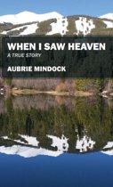 When I Saw Heaven