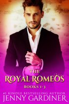 The Royal Romeos Series (Books 1 - 3)