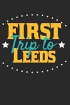 First Trip To Leeds