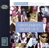The Essential Collection - Gentlemens Night Out