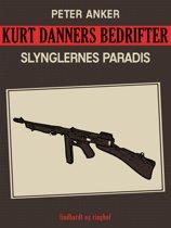 Kurt Danners bedrifter: Slynglernes paradis