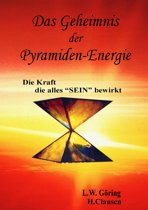 Das Geheimnis der Pyramiden-Energie