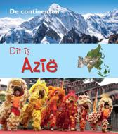 De Continenten - Dit is Azië