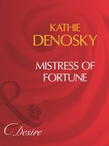 Mistress Of Fortune (Mills & Boon Desire)