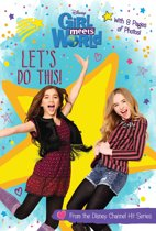 Girl Meets World: Let's Do This!