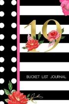 19 Bucket List Journal: 19th Birthday Gift for Women - Alternative to a Card Notebook- Great Christmas or Birthday Present for Her - Floral Pi