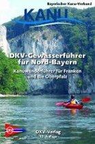 DKV Auslandsführer: Gewässerführer für Nord Bayern