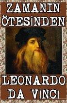 Zamanın Ötesinden: Leonardo da Vinci