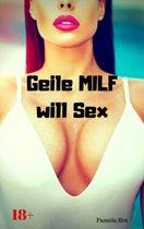 Geile MILF will Sex