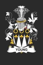 Young: Young Coat of Arms and Family Crest Notebook Journal (6 x 9 - 100 pages)