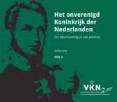 Noord en Zuid onder Willem I. 200 jaar Verenigd Koninkrijk der Nederlanden 3 - Het onverenigd Koninkrijk der Nederlanden